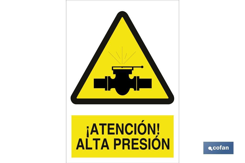 ¡Atención! alta presión