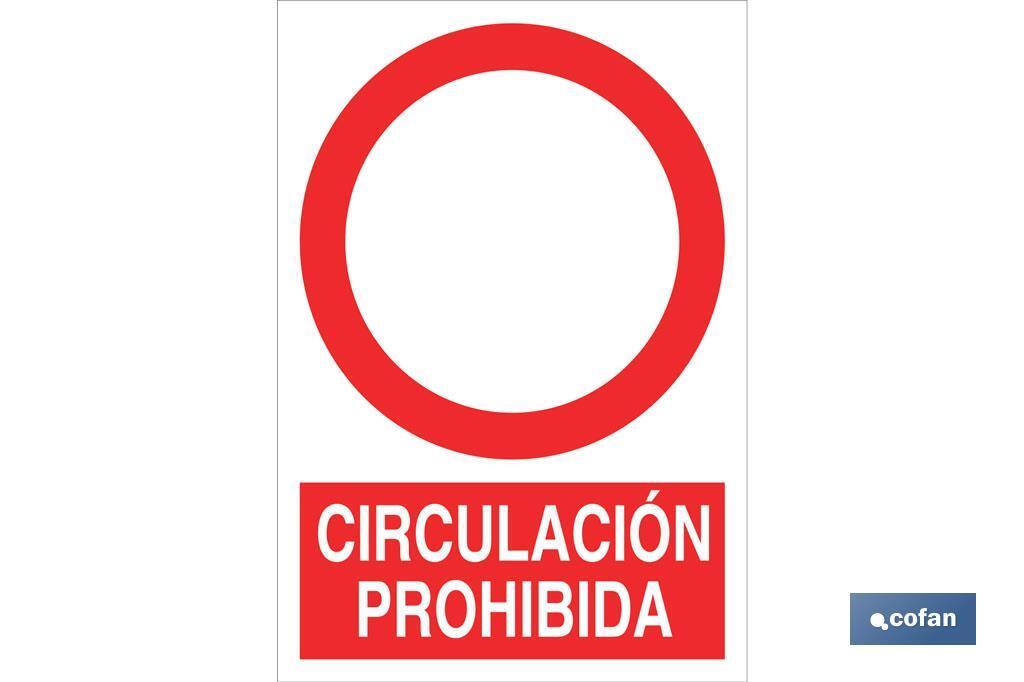 Circulación prohibida
