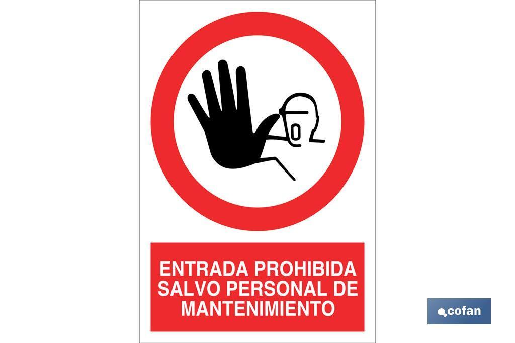 Entrada prohibida salvo personal de mantenimiento