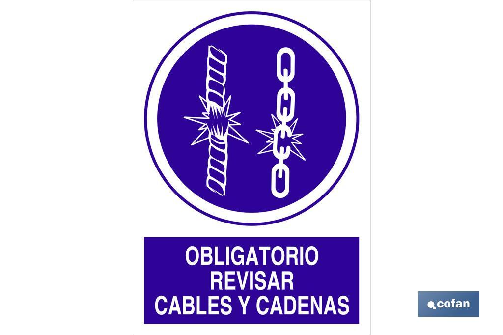Obligatorio revisar cables y cadenas