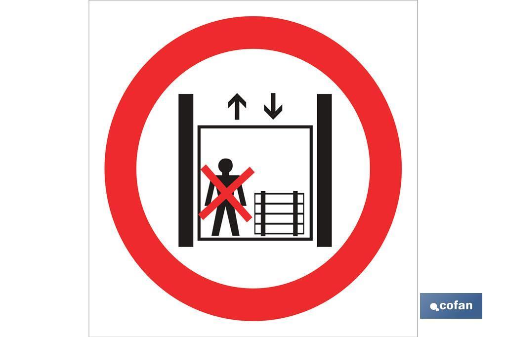 Prohibido personas y cargas