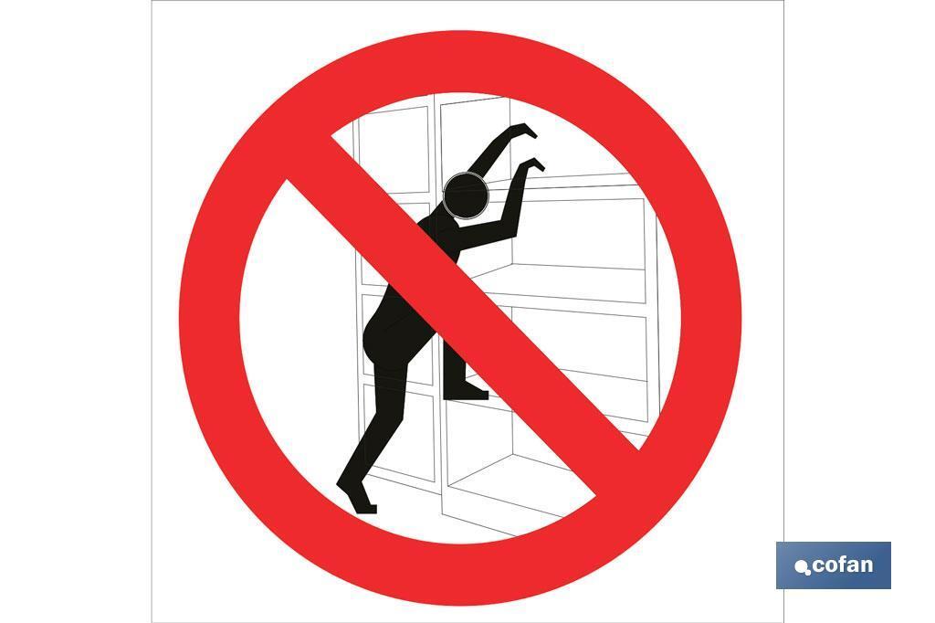Prohibido escalar estantes