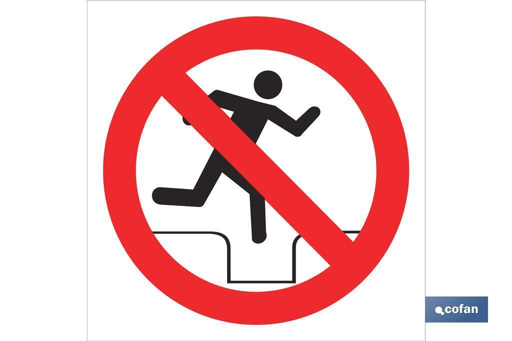 Prohibido pasar Desnivel