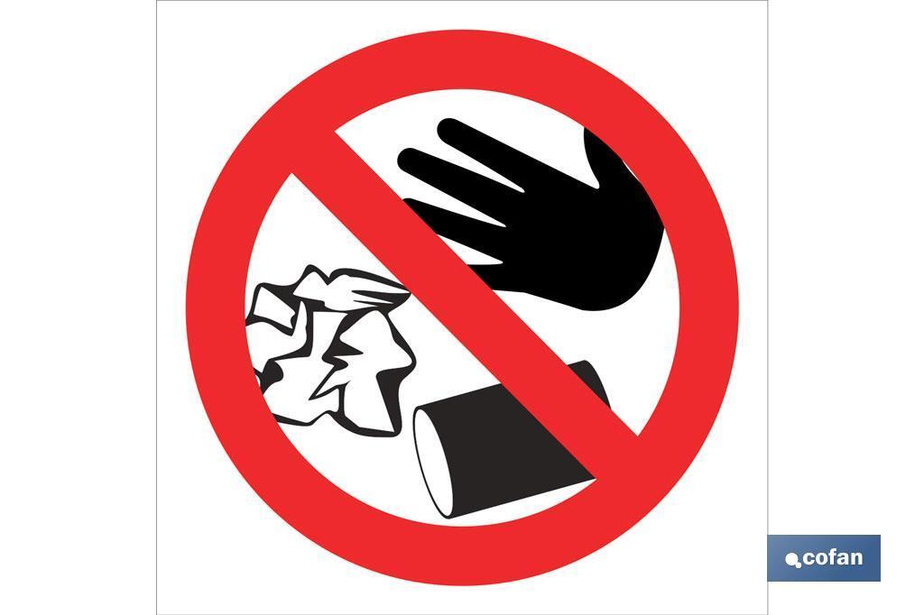 Prohibido arrojar basuras