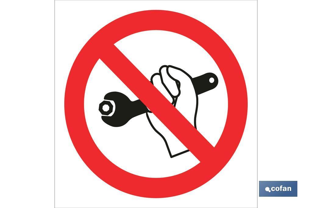 Prohibido aflojar/apretar