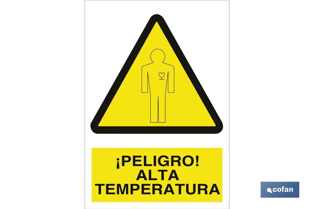 ¡Peligro! alta temperatura