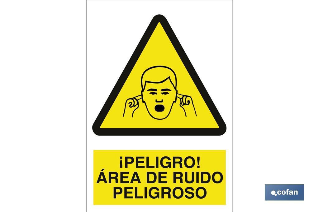 ¡Peligro! área de ruido peligroso