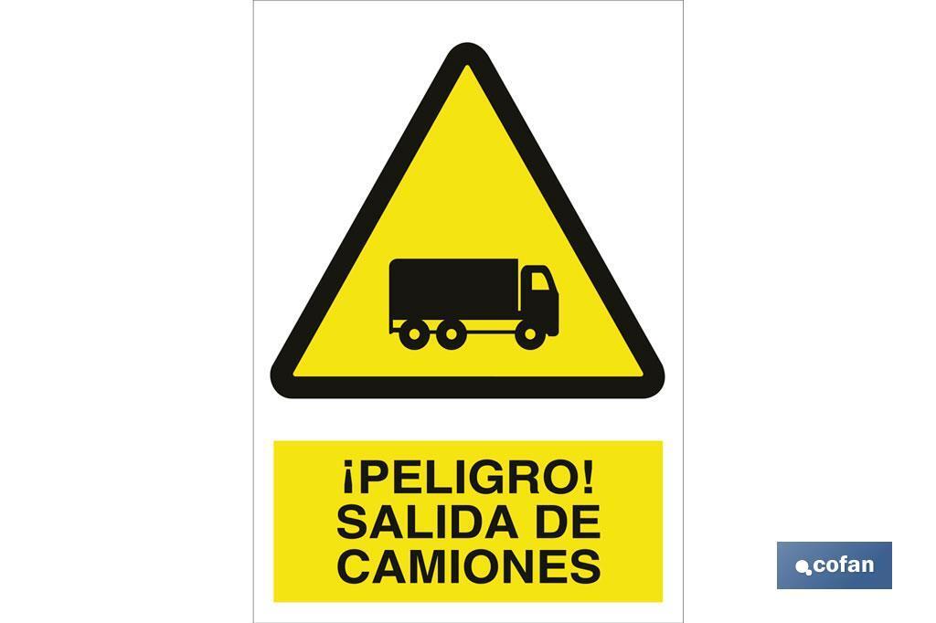 ¡Peligro! salida de camiones