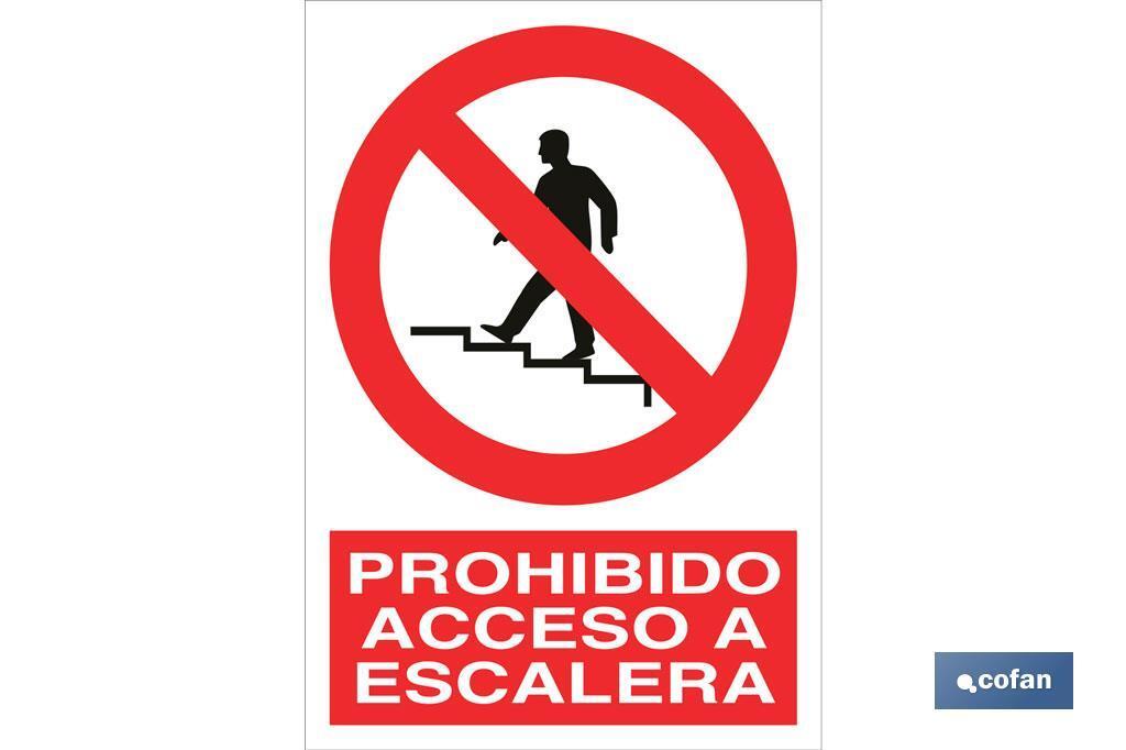 Prohibido acceso a escalera