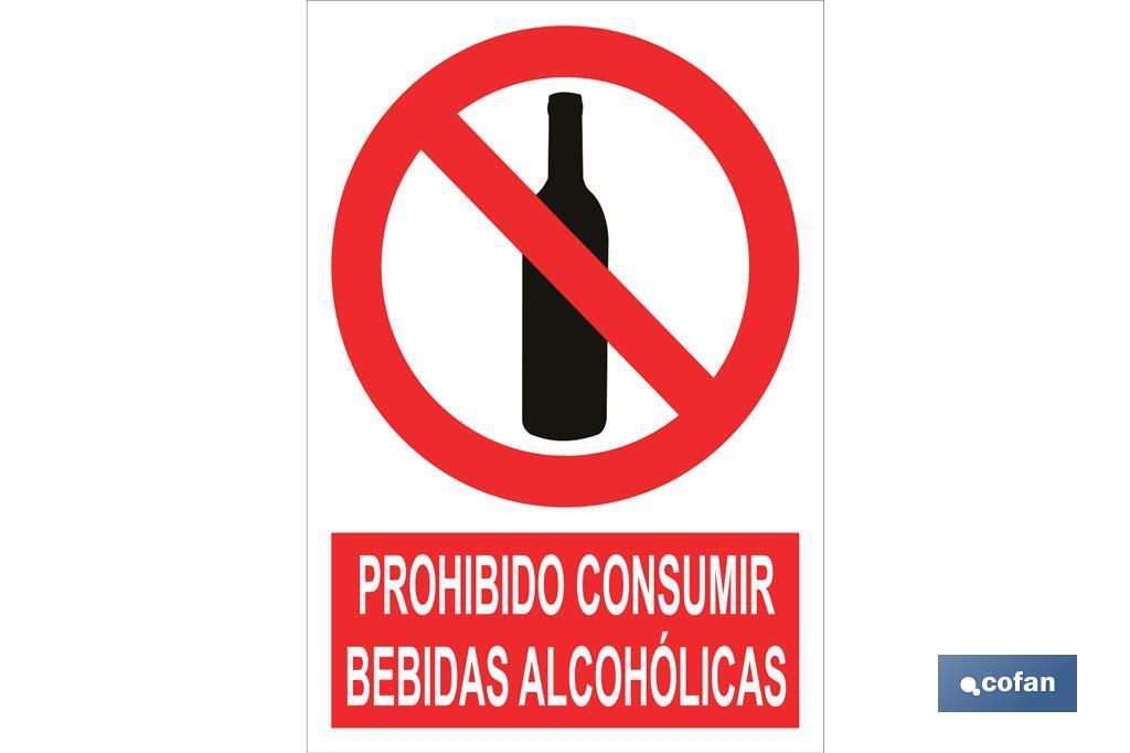 Prohibido consumir bebidas alcohólicas