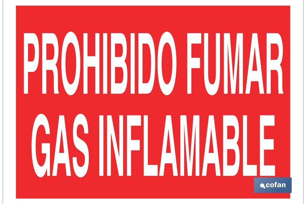 Prohibido fumar gas inflamable