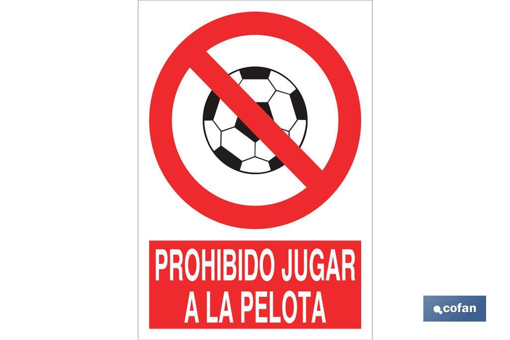 Prohibido jugar a la pelota