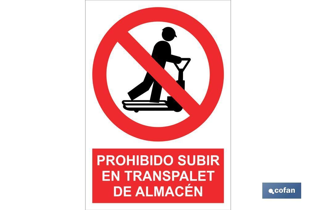 Prohibido subir en el transpalet de almacén
