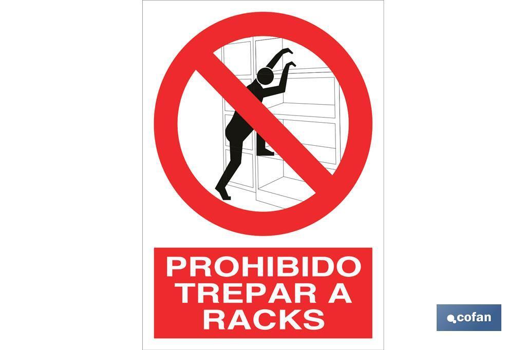 Prohibido trepar a racks