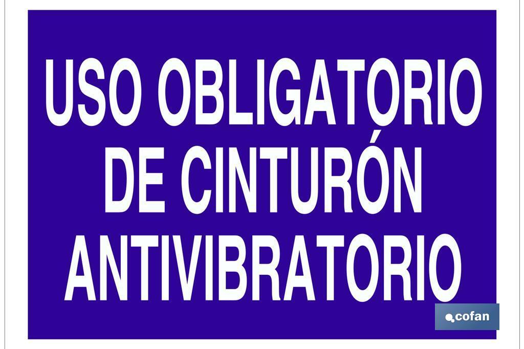 Uso obligatorio de cinturón antivibratorio