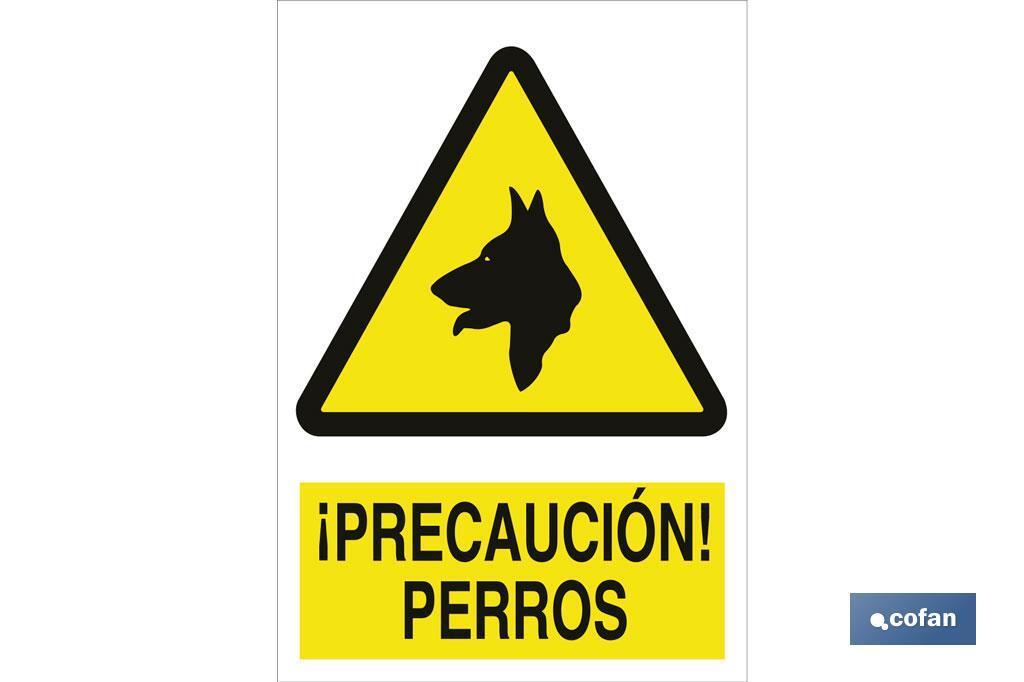 ¡Precaución! perros