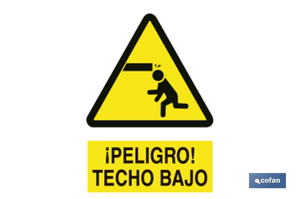 Cuidado Techo Bajo