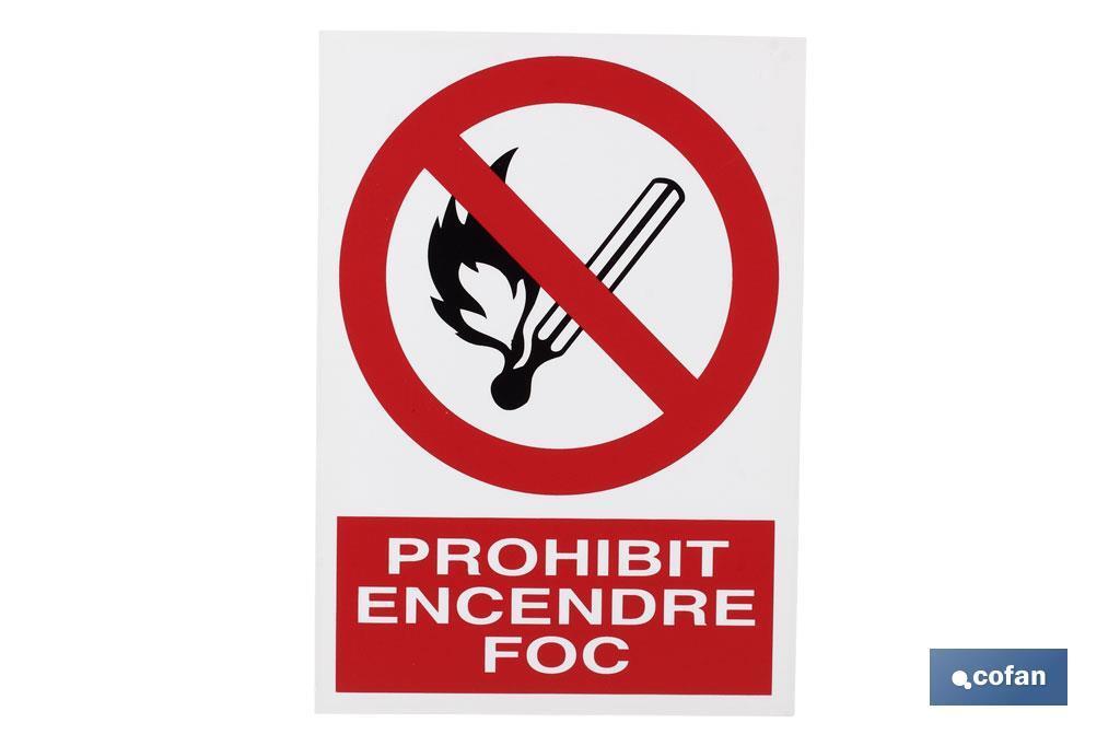 Prohibit encendre foc