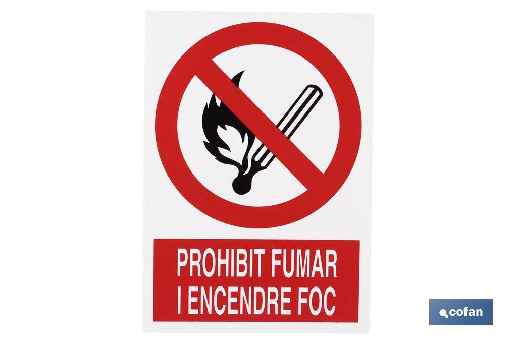 Prohibit fumar i encendre foc