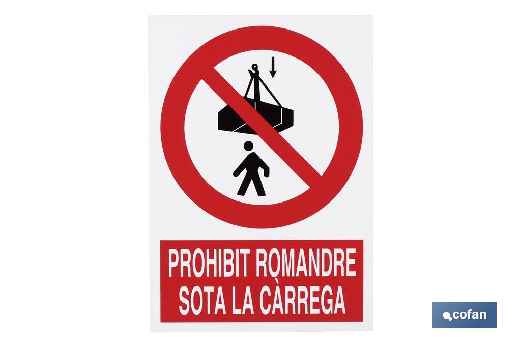 Prohibit romandre sota la carrega