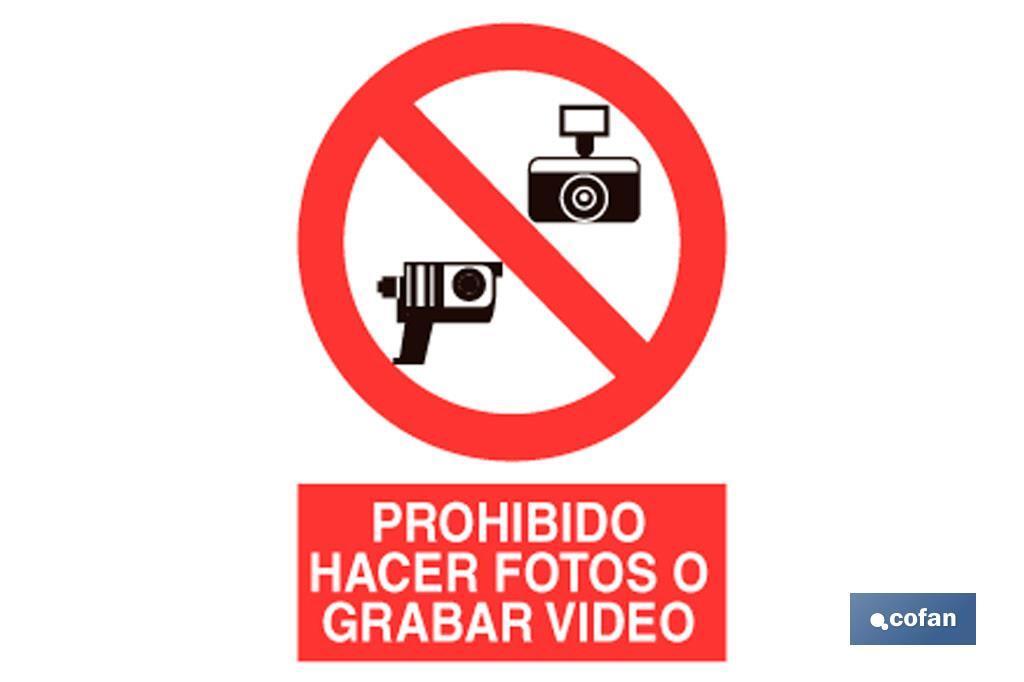 Prohibido fotos y video