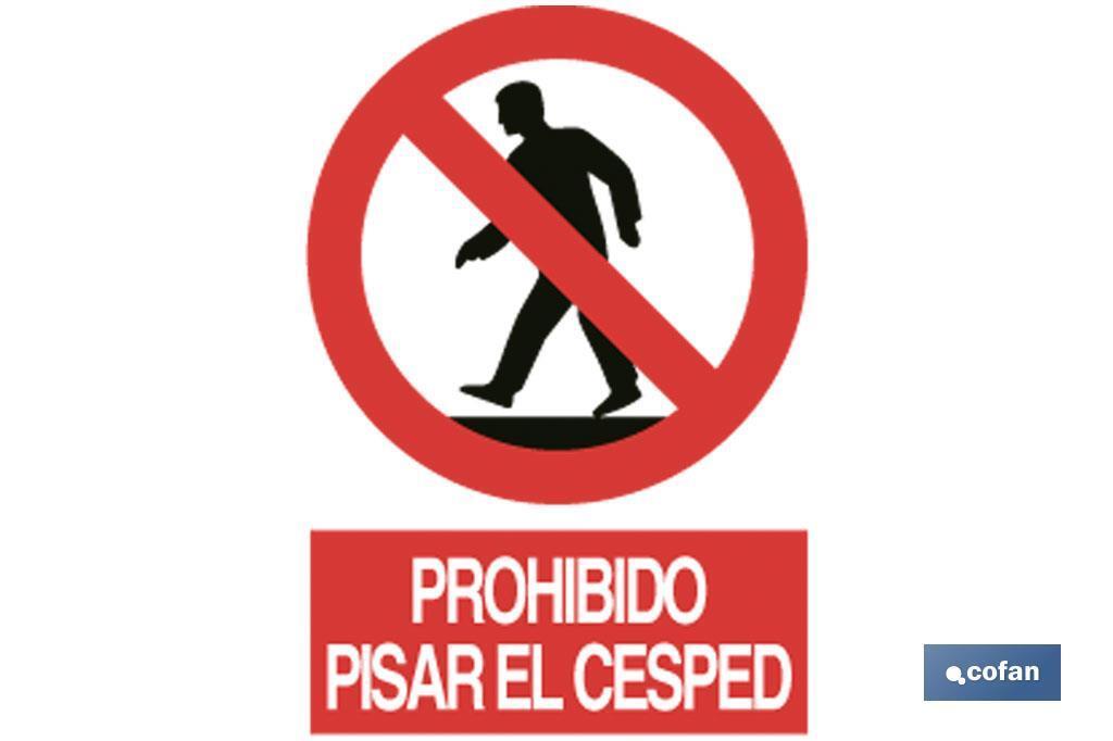 Prohibido pisar el cesped