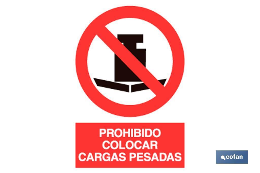 Prohibido cargas pesadas