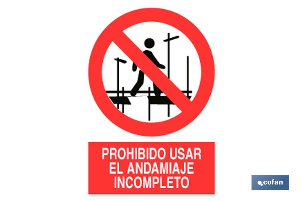 Prohibido andamios incompletos