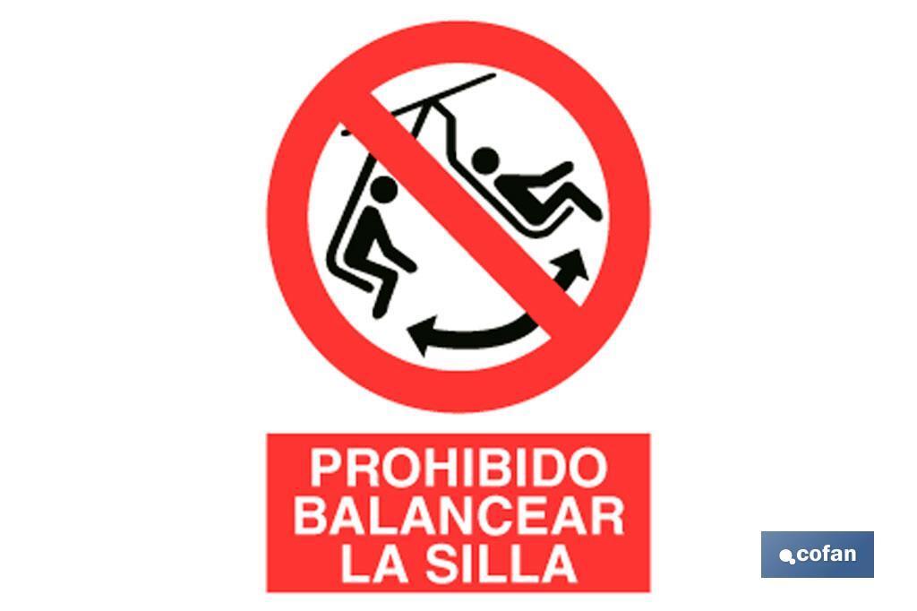 Prohibido balancear silla
