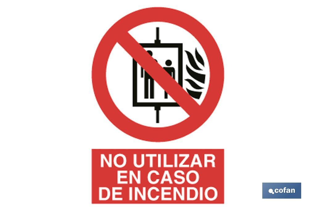 Prohibido usar en incendios