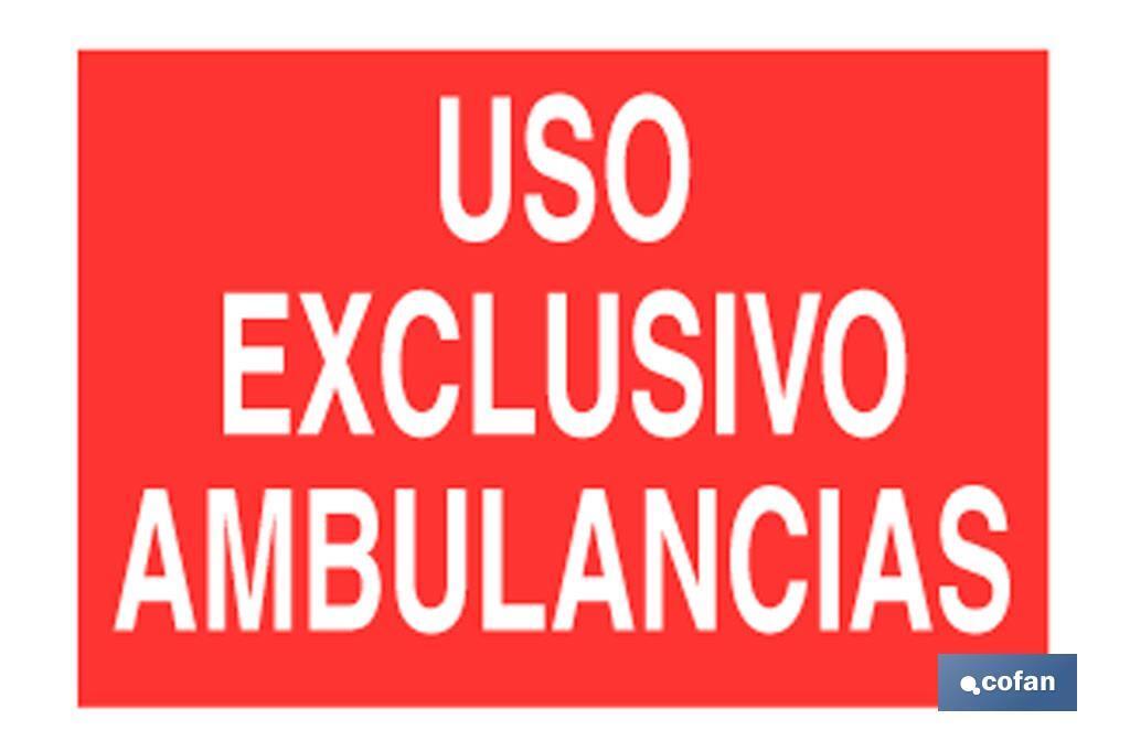 Uso exclusivo ambulancias