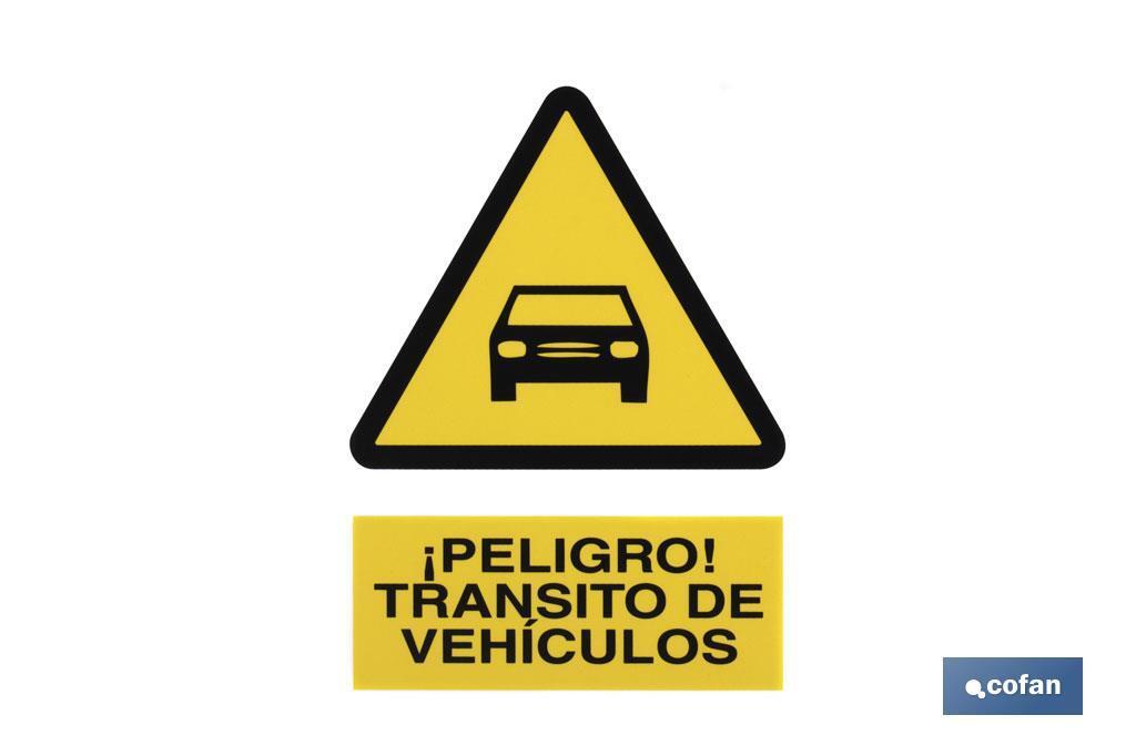 Peligro Tránsito de Vehículos