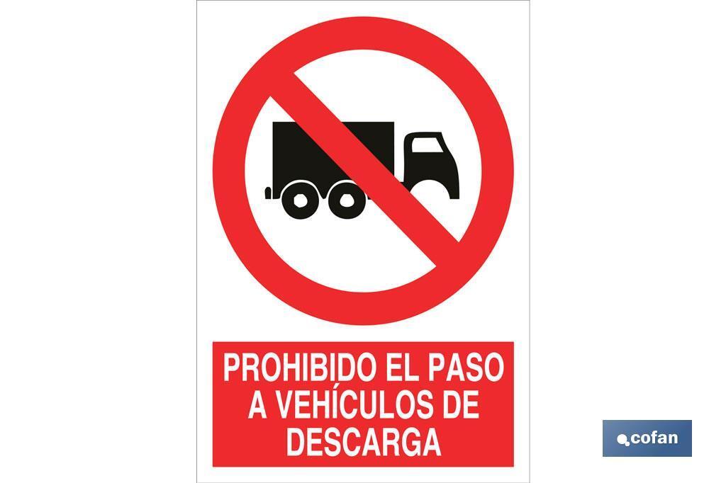 Prohibido el paso a vehiculos de descarga