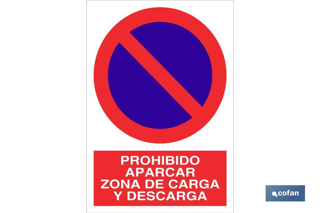 Prohibido aparcar zona carga y descarga