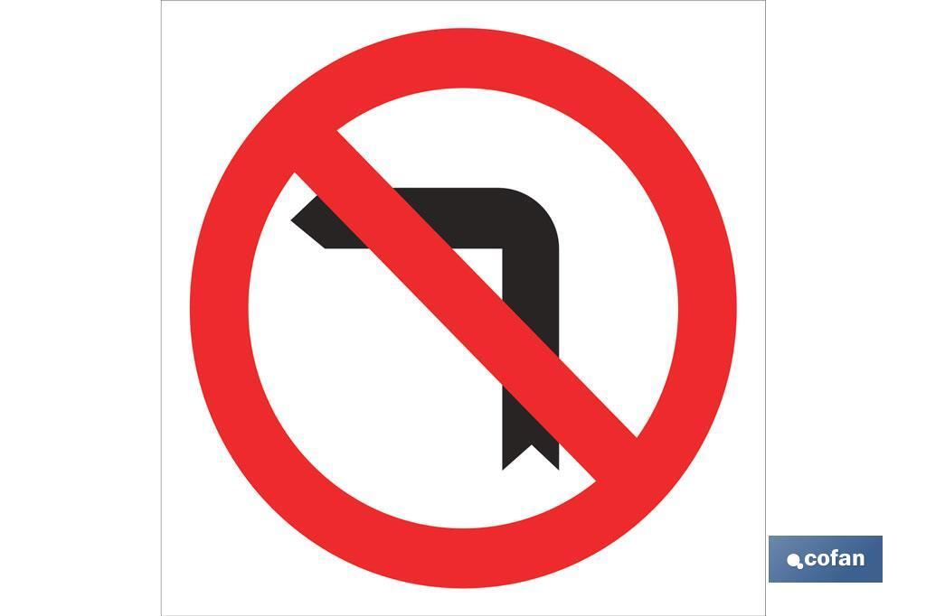 Prohibido girar izquierda
