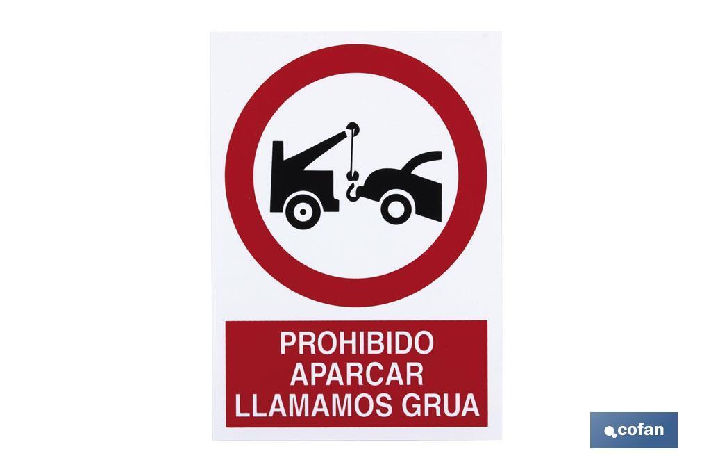 Prohibido aparcar Avisamos Grúa