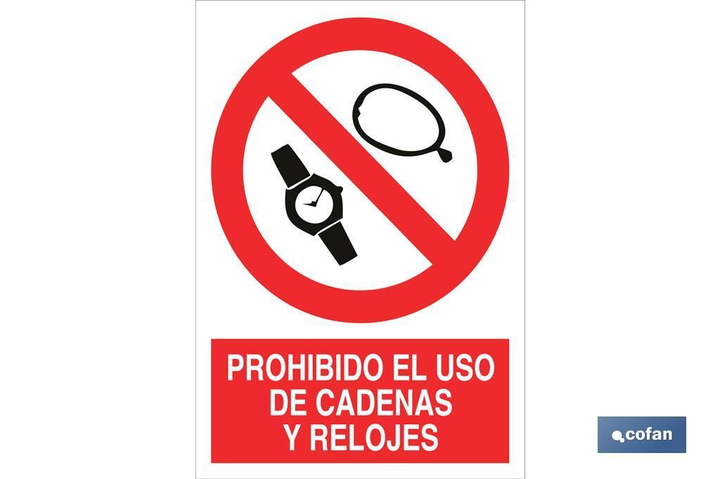 Prohibido uso de relojes y cadenas