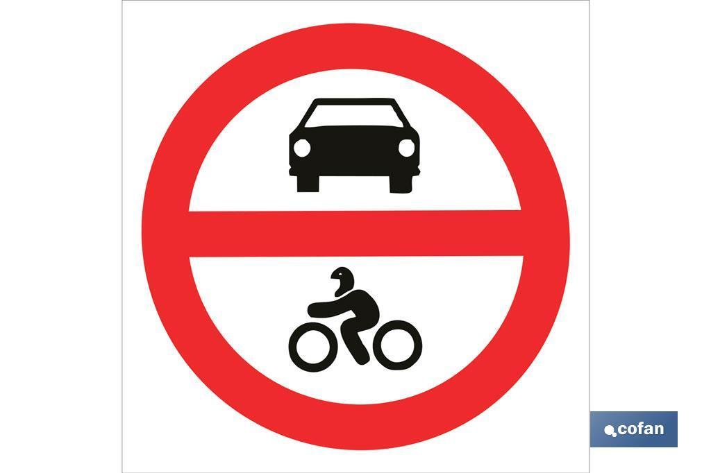 Prohibido coches y motocicletas